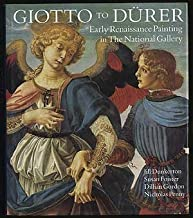 Giotto to Durer: Early Renaissance Painting in the National Gallery (National Gallery London Publications) by Dunkerton, Professor Jill (1991) Hardcover