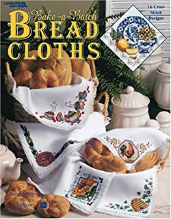 Bake-a-Batch Bread Cloths (Leisure Arts #3475) - Counted Cross Stitch Pattern Book
