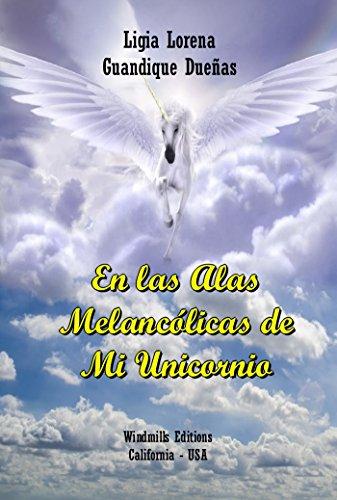 En las alas melancólicas de mi Unicornio (WIE nº 385)