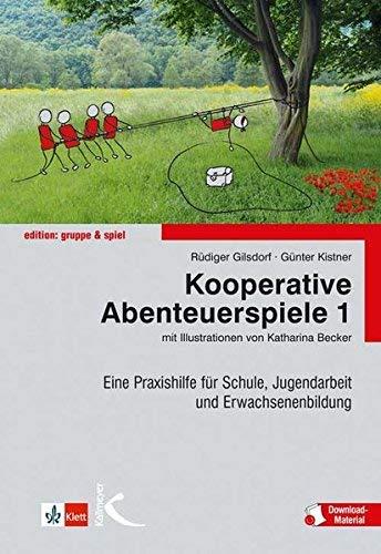 Kooperative Abenteuerspiele, Bd.1 by Rüdiger Gilsdorf Günter Kistner Katharina Becker(2001-11-01)