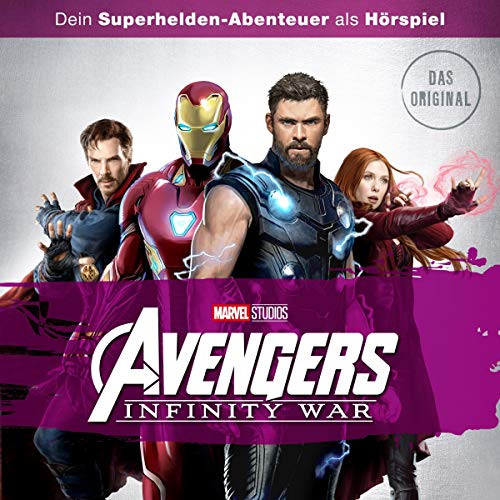 Avengers - Infinity War. Das Original-Hörspiel zum Film Titelbild