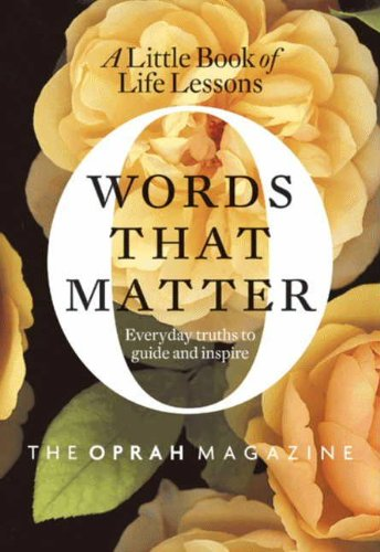 Words That Matter: A Little Book of Life Lessons