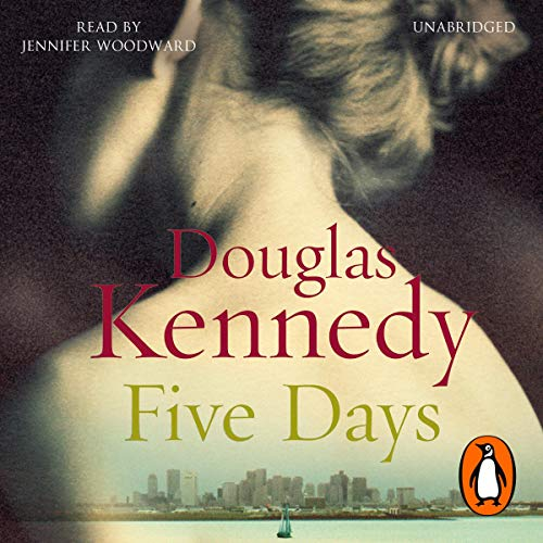 Five Days                   De :                                                                                                                                 Douglas Kennedy                               Lu par :                                                                                                                                 Jennifer Woodward                      Durée : 11 h et 36 min     4 notations     Global 4,5