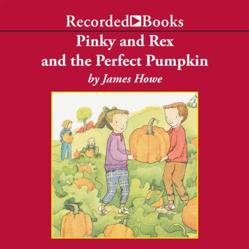 Pinky and Rex and the Perfect Pumpkin audiobook cover art
