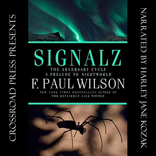 Signalz Audiobook By F. Paul Wilson cover art