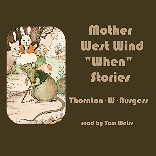 Mother West Wind ''When'' Stories audiobook cover art