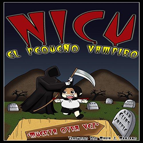 Nicu - el pequeño vampiro: muerta otra vez [Nicu the Little Vampire: Dead Again] audiobook cover art
