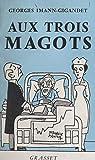 Aux trois magots (French Edition)