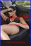 I Need It!: Five Explicit Erotica Stories (English Edition)