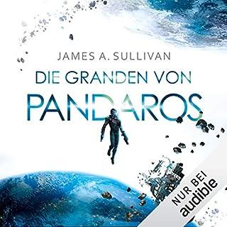 Die Granden von Pandaros                   Autor:                                                                                                                                 James A. Sullivan                               Sprecher:                                                                                                                                 Oliver Siebeck                      Spieldauer: 21 Std. und 50 Min.     183 Bewertungen     Gesamt 4,5