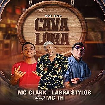 Vai Sua Cavalona (feat. Mc Th)
