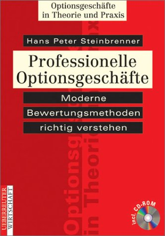 Professionelle Optionsgeschäfte, m. CD-ROM
