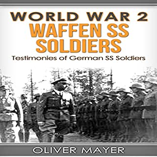 World War 2: Waffen SS Soldiers audiobook cover art