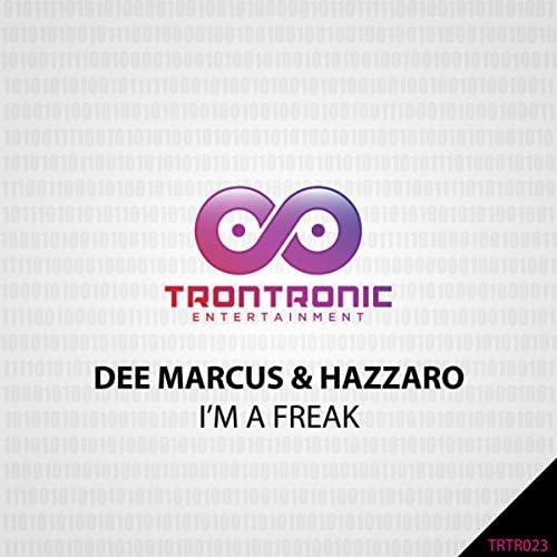 Dee Marcus, Hazzaro