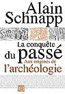 La conquête du passé par Schnapp