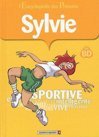 L'Encyclopédie des prénoms, tome 10 : Sylvie