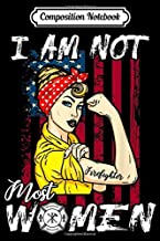 Composition Notebook: Womens I Am Not Most Women I'm A Female Firefighter  Journal/Notebook Blank Lined Ruled 6x9 100 Pages