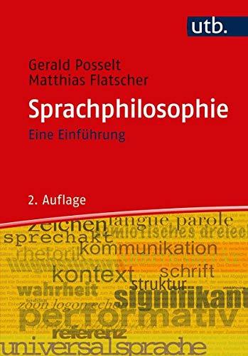 Sprachphilosophie: Eine Einführung