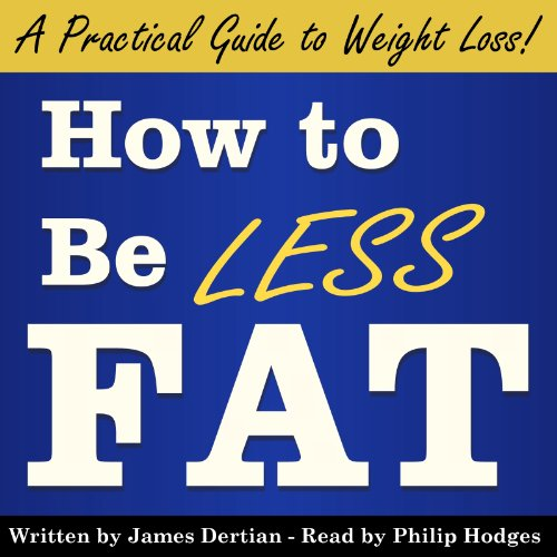 How to Be Less Fat audiobook cover art