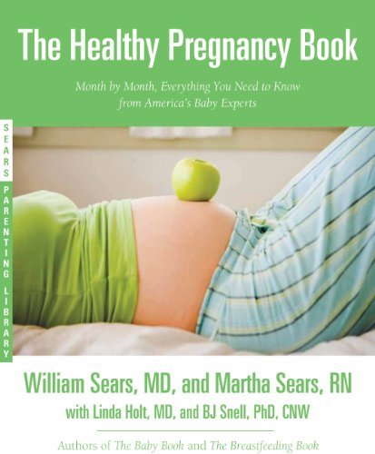 The Healthy Pregnancy Book: Month by Month, Everything You Need to Know from America's Baby Experts (Sears Parenting Library) by [Martha Sears, William Sears]