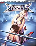 Rumble Roses? Official Strategy Guide de Phillip Marcus