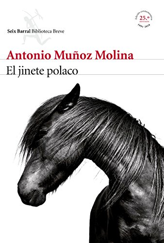 El jinete polaco eBook: Molina, Antonio Muñoz: Amazon.es: Tienda Kindle