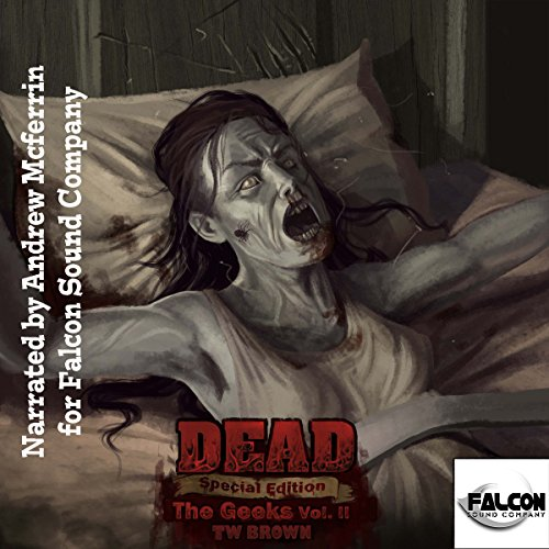 DEAD: The Geeks (Vol. 2) cover art