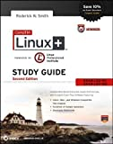 CompTIA Linux+ Study Guide: Exams LX0-101 and LX0-102 by Smith, Roderick W. Published by Sybex 2nd (second) edition (2013) Paperback