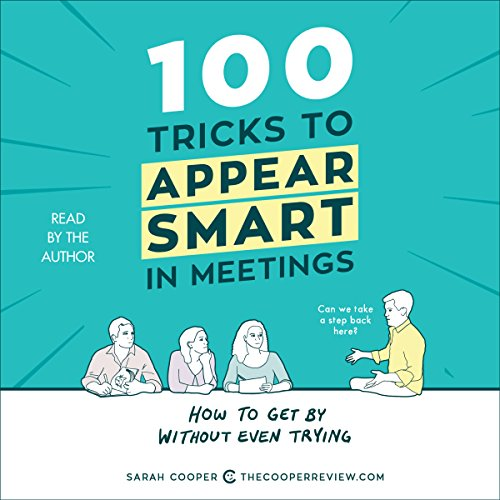 100 Tricks to Appear Smart in Meetings audiobook cover art