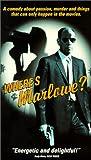 Where's Marlowe [VHS]