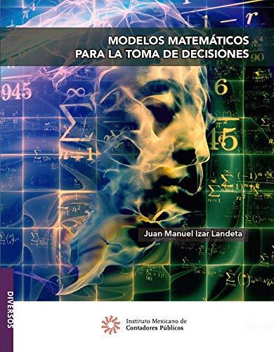 Modelos matemáticos para la toma de decisiones (Diversos)