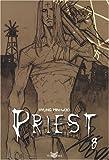 Priest, Tome 8 - Tokebi - 13/03/2008