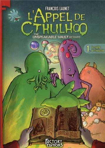 L'Appel de Cthulhoo T1: La Crypte de l'indiscible