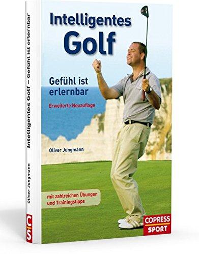 Intelligentes Golf. Gefühl ist erlernbar. Besser Golf spielen durch das Verständnis, wie Gehirn und Körper beim perfekten Golfschwung zusammenspielen. Mit vielen praktischen Golf Übungen.