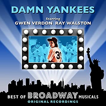 Damm Yankees - The Best Of Broadway Musicals