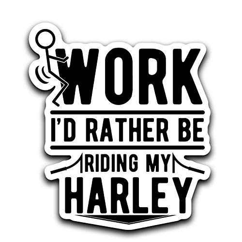 More Shiz Screw Work, I'd Rather Be Riding My Harley Decal Sticker Car Truck Van Bumper Window Laptop Cup Wall - One 6 Inch Decal - MKS0401