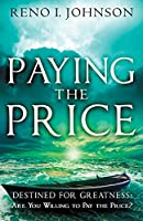 Paying the Price: Destined For Greatness
