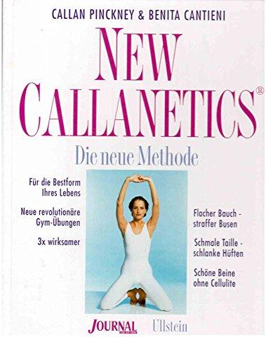 New Callanetics. Die neue Methode