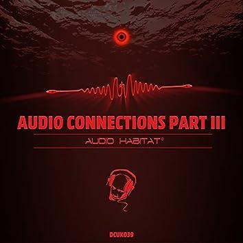 Audio Connections - EP, Pt. 3