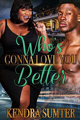 Who's Gonna Love You Better (English Edition)
