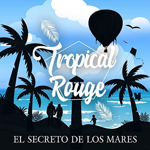 Tropical Rouge