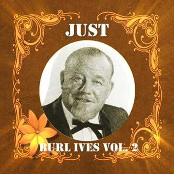 Just Burl Ives, Vol. 2