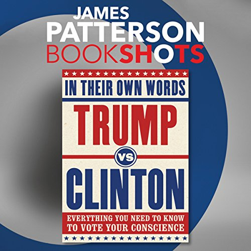 Trump vs. Clinton: In Their Own Words audiobook cover art