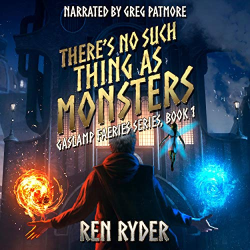 There's No Such Thing as Monsters Audiobook By Ren Ryder cover art