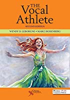 The Vocal Athlete: Includes Website