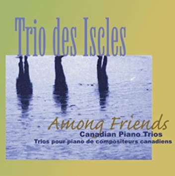 Trio des Iscles: Among Friends