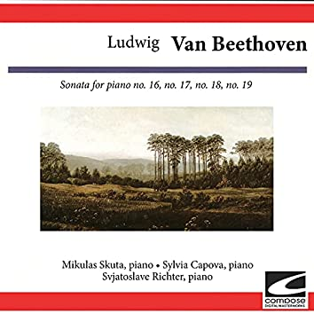 Ludwig van Beethoven: Sonata for piano Nos. 16, 17, 18, 19