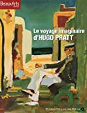 Le voyage imaginaire d'Hugo Pratt