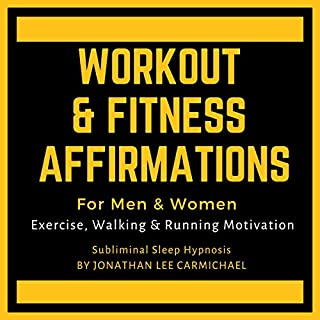 Workout & Fitness Affirmations for Men & Women: Exercise, Walking & Running Motivation. Subliminal Sleep Hypnosis. audiobook cover art