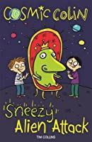 Sneezy Alien Attack (Cosmic Colin)